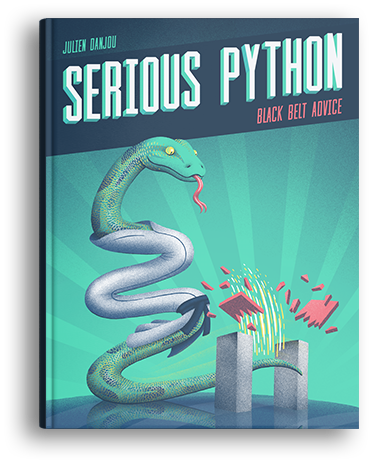 Serious Python — A book on advanced Python development